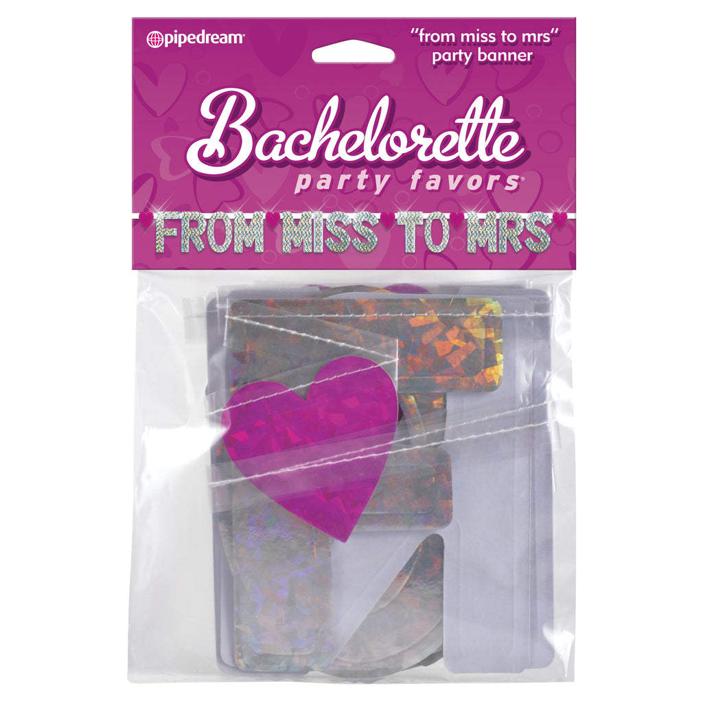 "Pipe Dreams Bachelorette Party Favors ""From Miss to Mrs"" Party Banner"