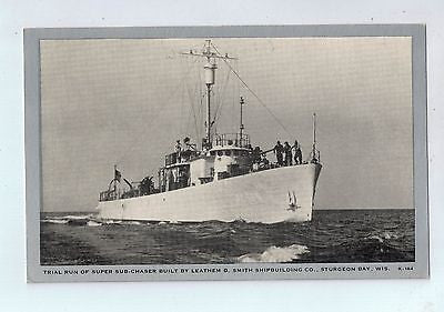Super Sub-Chaser Smith Shipbuilding Co. Sturgeon Bay, Wisconsin Vintage Postcard $10.00