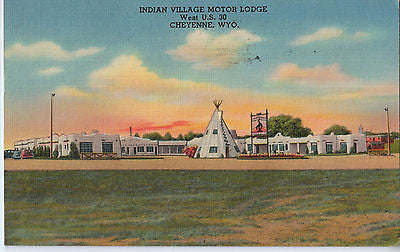 Vintage Postcard of Indian Village Moto Lodge, Cheyenne, WY $10.00