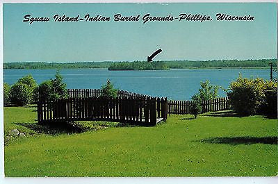 Vintage Postcard of Squaw Island Indian Burial Grounds-Phillips, WI $10.00