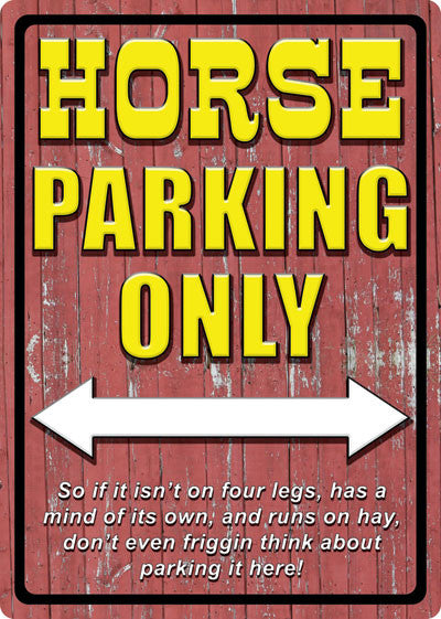 Horse Parking Only Sign - SK Tack & Supply