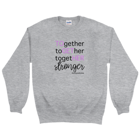 Rett syndrome Fundraiser together x3 Gray Crew Neck Sweatshirt