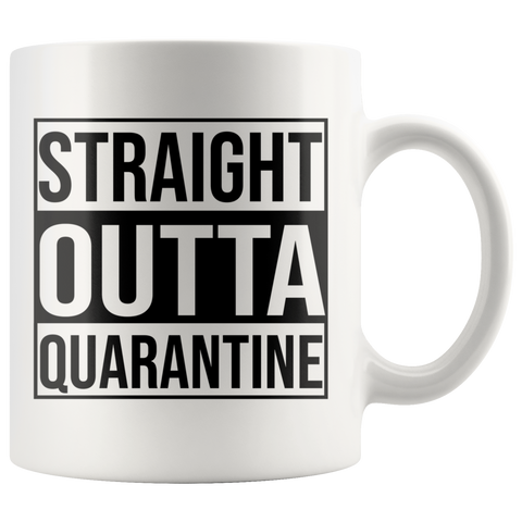 Straight Outta Quarantine Mug - 11oz/15oz Mug