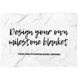 Design your own Custom Milestone Blanket - Please Read Description