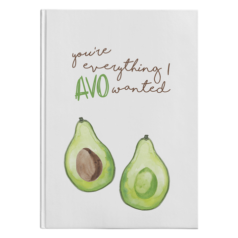You're everything I AVO wanted. Avocado Journal