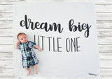 """Dream Big Little One"" For A Cause Muslin Swaddle--All proceeds donated"