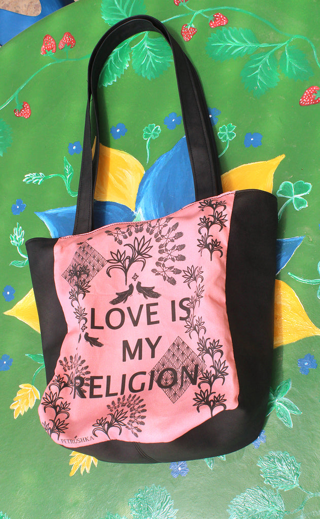 The new tote bag - LOVE IS MY RELIGION!