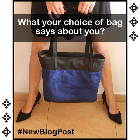 What your choice of bag says about you.