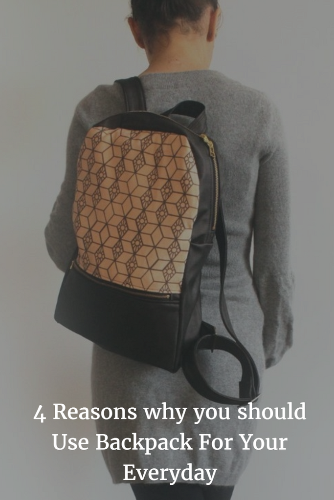 4 reasons why you should use backpack for your everyday!