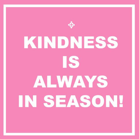 Kindness is always in season! - Digital fill by Petrushka studio
