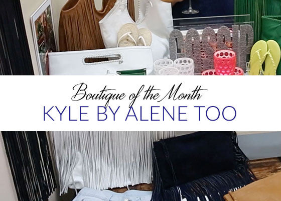 Boutique of the Month - July 2016 - Kyle by Alene Too