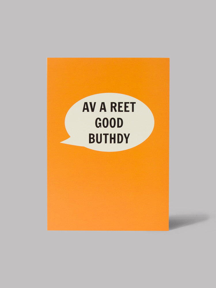 Av A Reet Good Buthdy Card