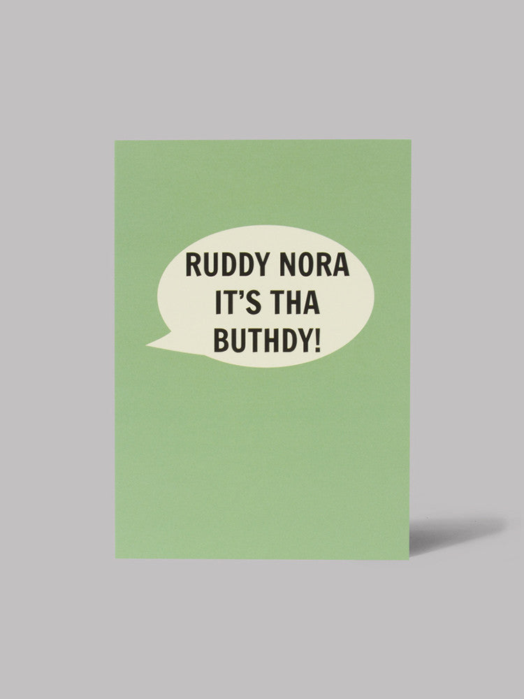 Ruddy Nora It's Tha Buthdy! Card