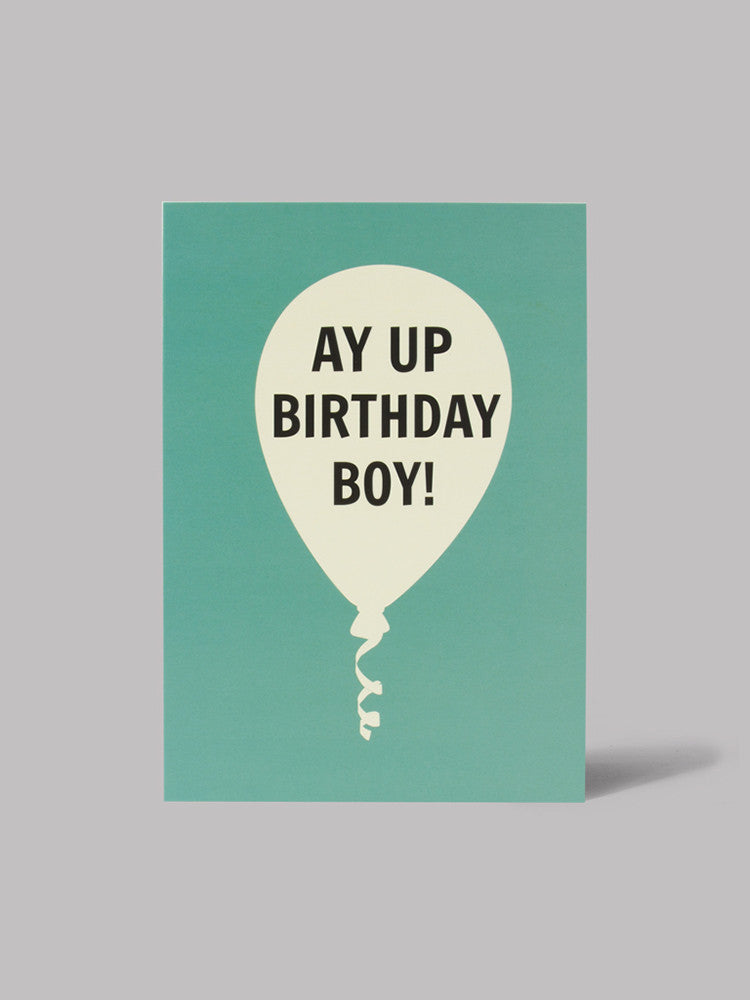 Ay Up Birthday Boy! Card