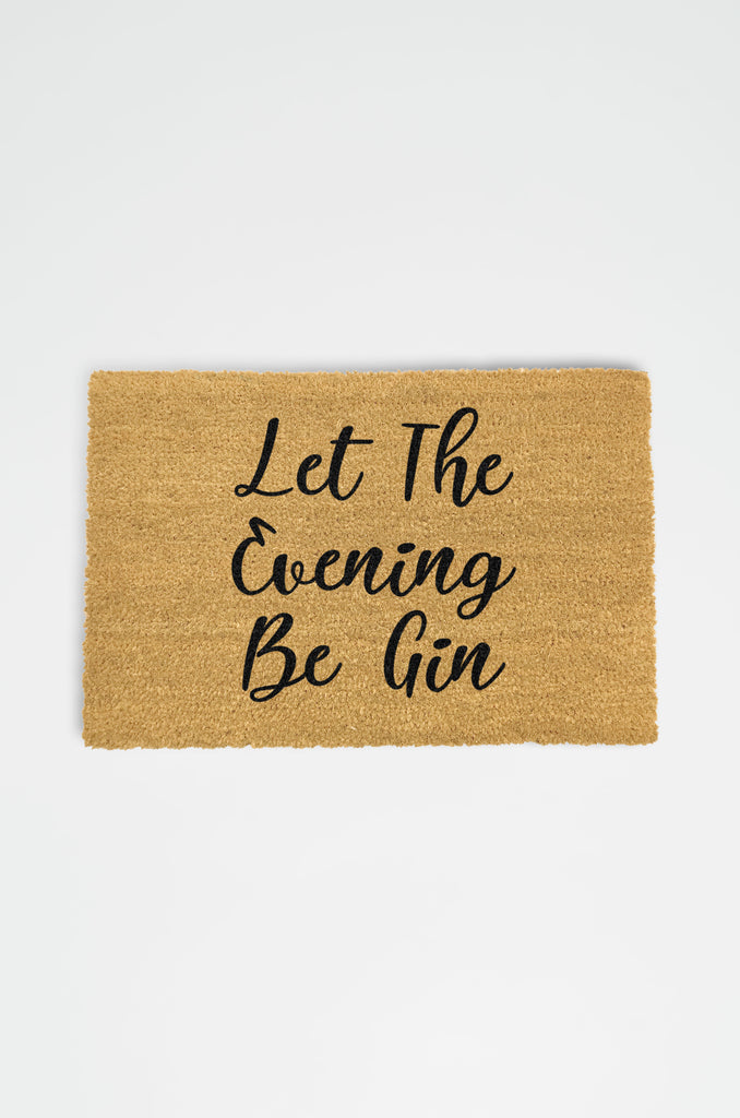 Let The Evening Be Gin Doormat - Car & Kitchen