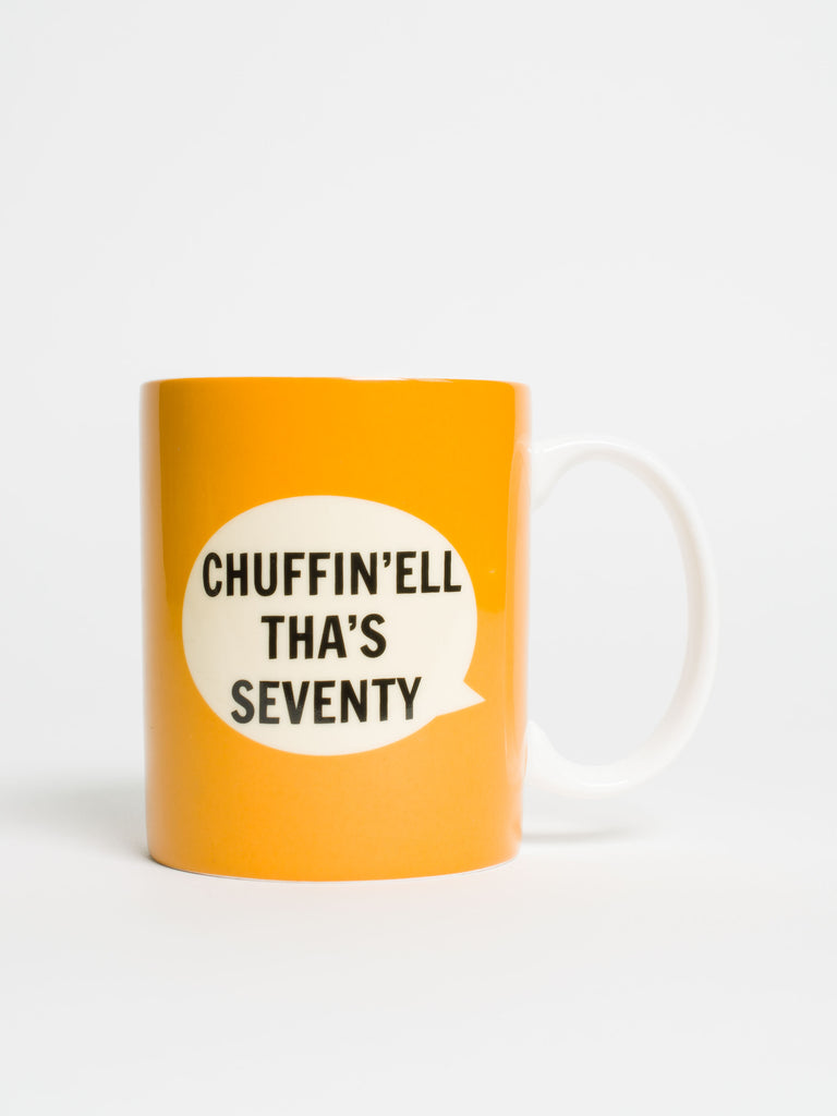 Chuffin'ell Tha's 21 mug - Car & Kitchen