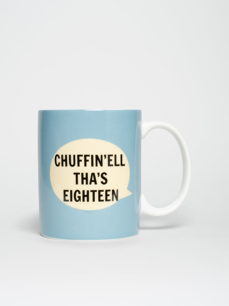 Chuffin'Ell Tha's Eighteen Mug - Car & Kitchen