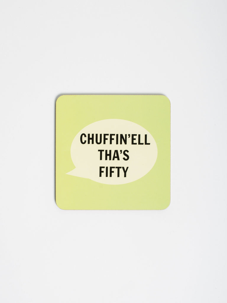 Chuffin'ell Tha's Fifty Coaster - Car & Kitchen