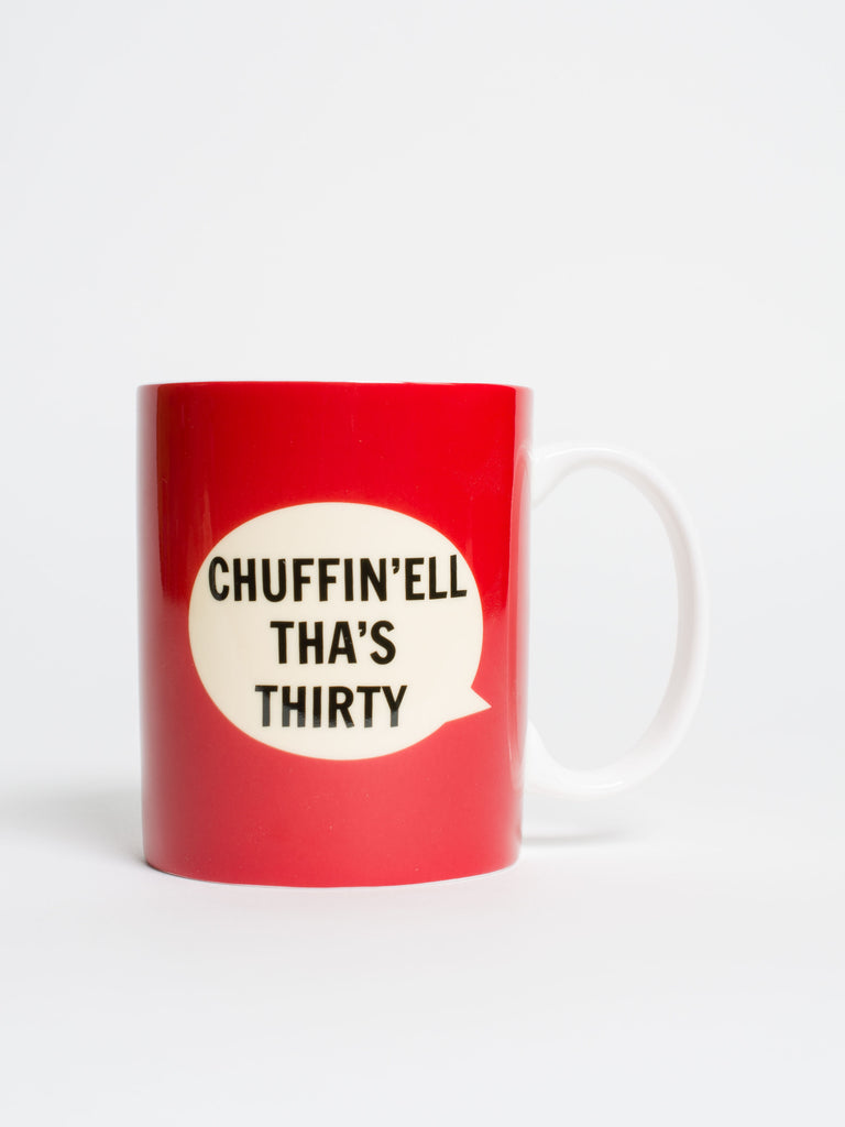 Chuffin'ell Tha's Thirty Mug - Car & Kitchen