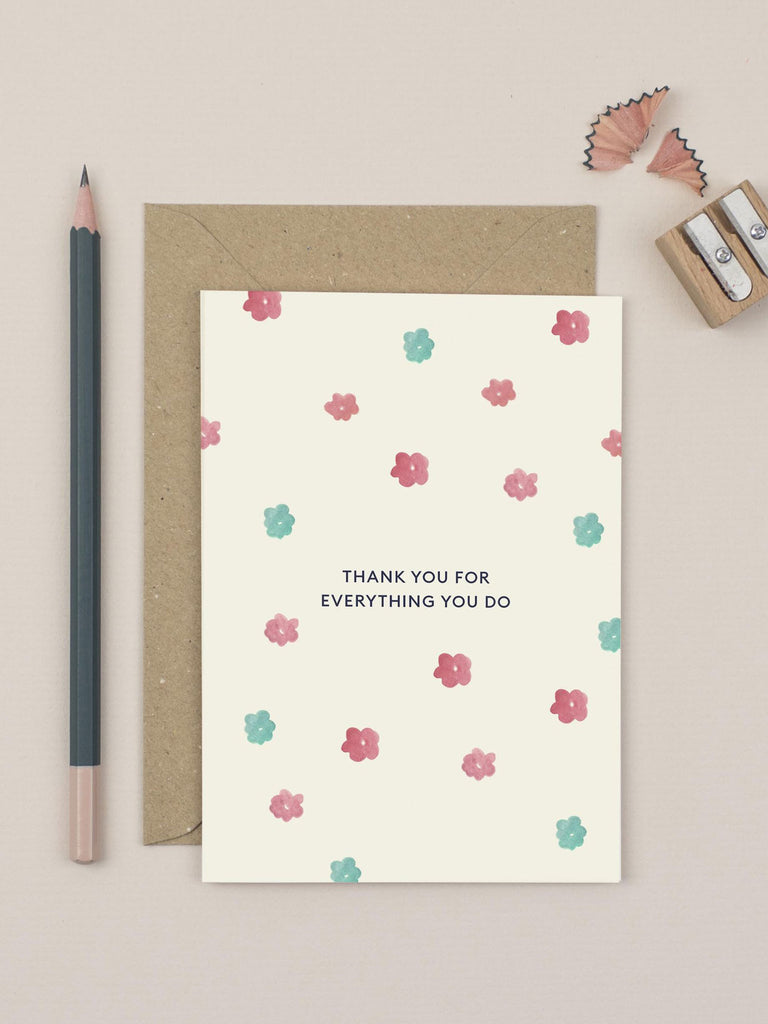 Everything You Do Card