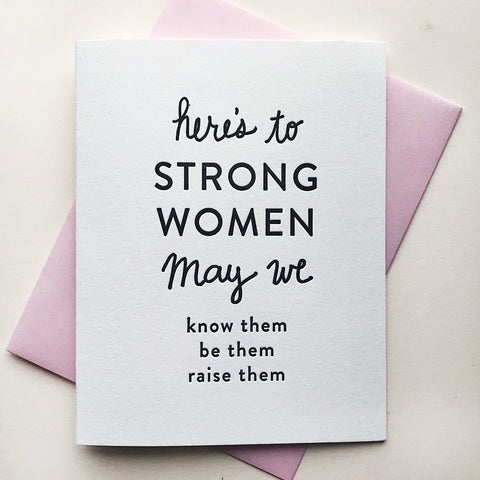 Letterpress Greeting Card Strong Women