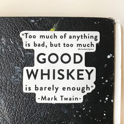Whiskey Sticker - Steel Petal Press