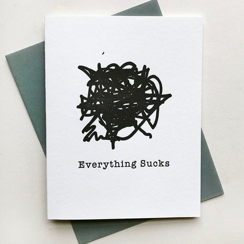 Everything Sucks - Steel Petal Press