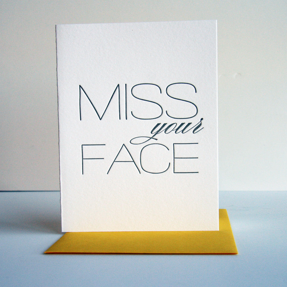 Miss Your Face - Steel Petal Press