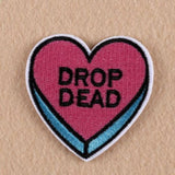 Drop Dead Iron On Patch