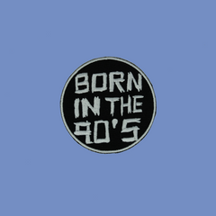 Born in the 90's Patch