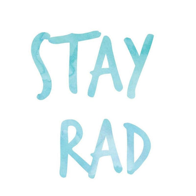 Stay Rad Sticker