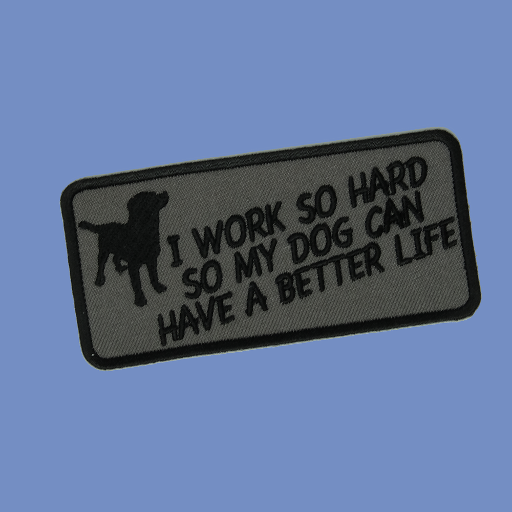 So My Dog Can Have a Better Life Patch