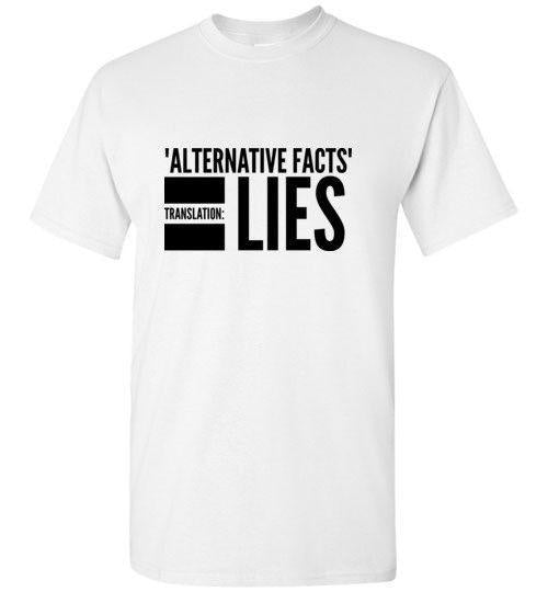 """Alternative Facts"" Unisex Tee"