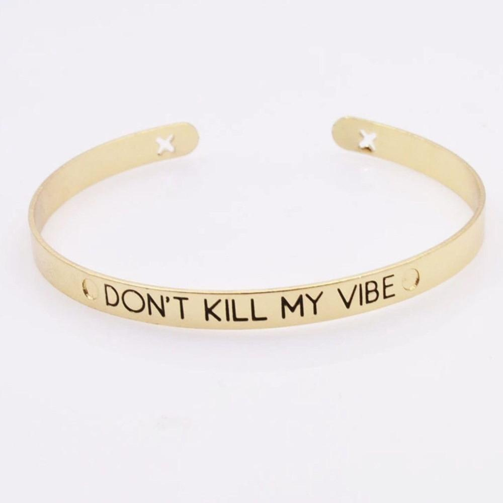 Don't Kill My Vibe Bracelet