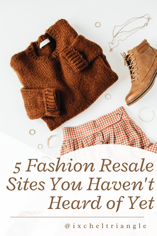 5 Fashion Resale Sites You Haven't Heard of Yet by www.ixcheltriangle.com