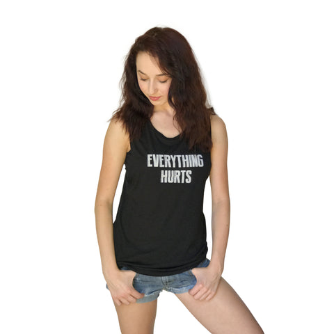 Everything Hurts Super Soft Tank Top