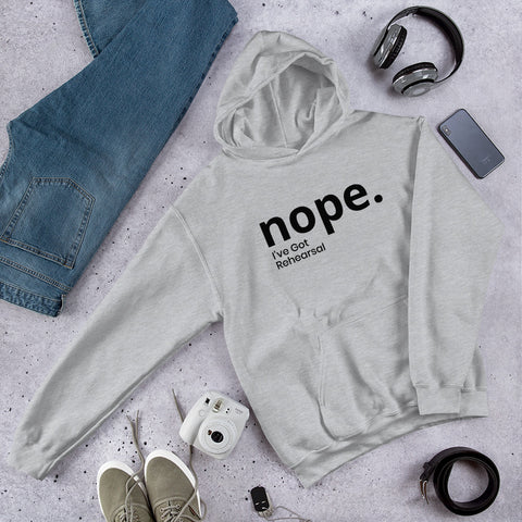 nope. I've Got Rehearsal Hooded Sweatshirt - Farina Bodywear
