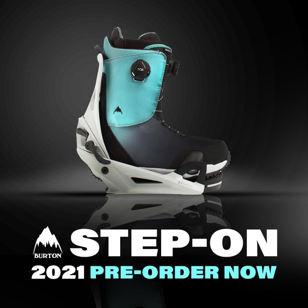 2021 Burton Step On's - Available for Pre Order!