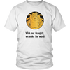 With Our Thoughts Unisex T-Shirt