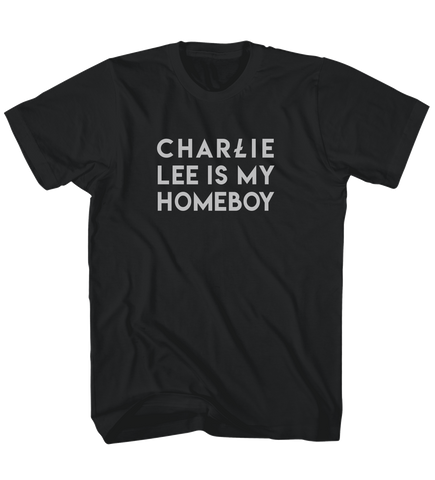 Charlie Lee is my homeboy tee