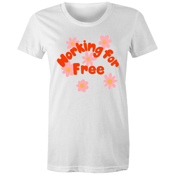 Working for Free Tee L - XXL (14-18)