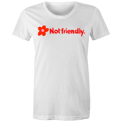 Not Friendly Womens tee Sizes L - XXL