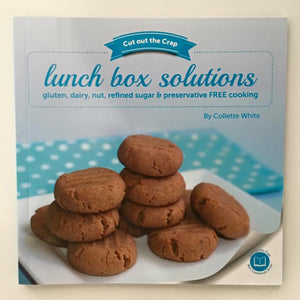 Cut out the Crap – Lunch Box Solutions Cookbook