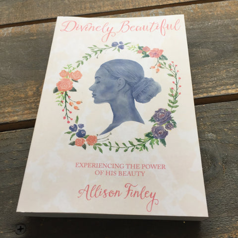 Divinely Beautiful by Allison Finley