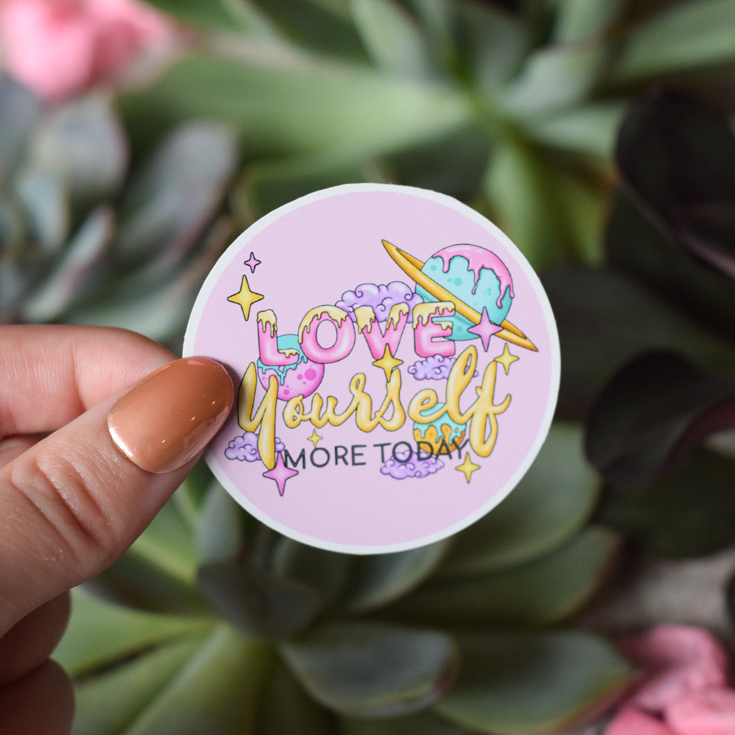 Love Yourself More Today Sticker