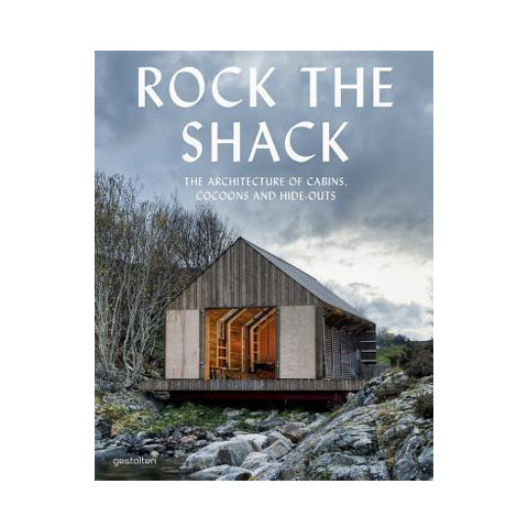 Rock the Shack: The Architecture of Cabins, Cocoons and Hide-Outs - Open Room