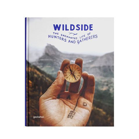 Wildside: The Enchanted Life of Hunters and Gatherers Open Room