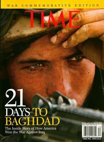 21 Days to Baghdad The Inside Story of How America Won War Against Iraq War Time N/A Time
