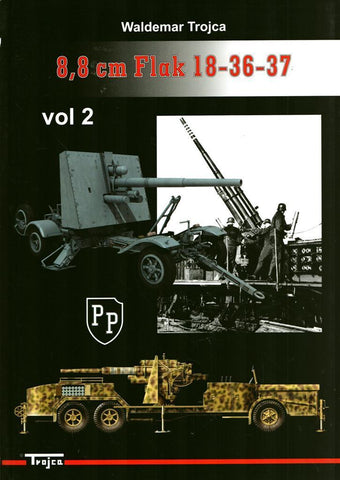 8.8 Cm Flak 18-36-37 Vol.2 Trojca by Waldemar Trojca Model Hobby N/A Model_Hobby