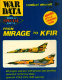 War Data Combat Aircraft From Mirage to Kfir Born in Special Battle No.2 N/A ESHEL_Dramit